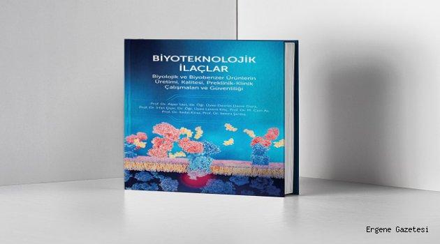 """AIFD desteğiyle hazırlanan """"Biyoteknolojik İlaçlar"""" kitabı bilim dünyasının hizmetine sunuldu"""