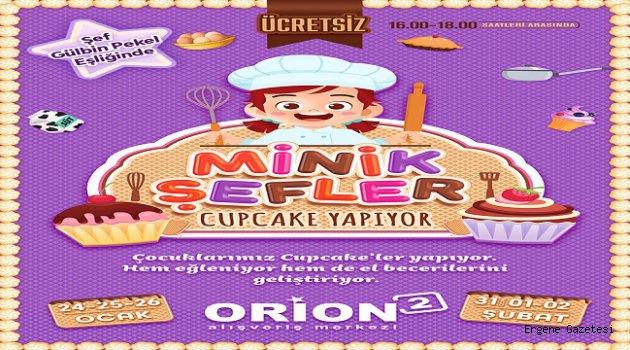 Minik Şefler Orion 2'de Buluşuyor