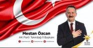 Ak Parti Tekirdağ İl Başkanı Mestan Özcan'dan Basın Açıklaması